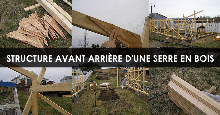 serre en bois construction construire la structure avant et arri re. Black Bedroom Furniture Sets. Home Design Ideas